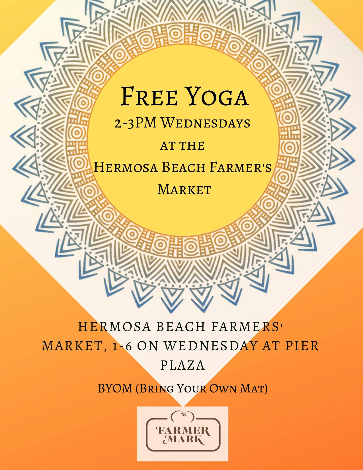 FREE Yoga at Hermosa Beach's Pier Plaza Farmer's Market