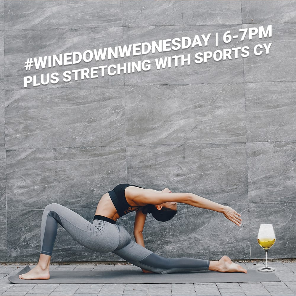 #WineDownWednesday | Deep Stretching and Recovery Fitness @ S Club Fitness