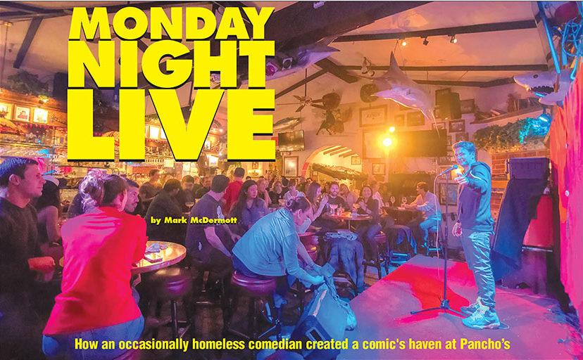 Pancho's Monday Cantina Comedy Night @ Pancho's Cantina